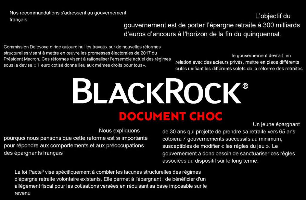 Гигантская компания по управлению активами «BlackRock» присматривается к пенсионным накоплениям французов, намереваясь получить прибыль от их капитализации. Её руководство ждёт принятия закона, одобренного весной, и проведения реформы Делевуа, чтобы выйти на этот рынок.